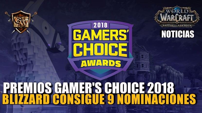 Blizzard consigue 9 nominaciones en los Premios Gamer's Choice 2018