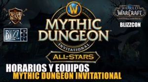 Horarios Mythic Dungeon Invitational 2018