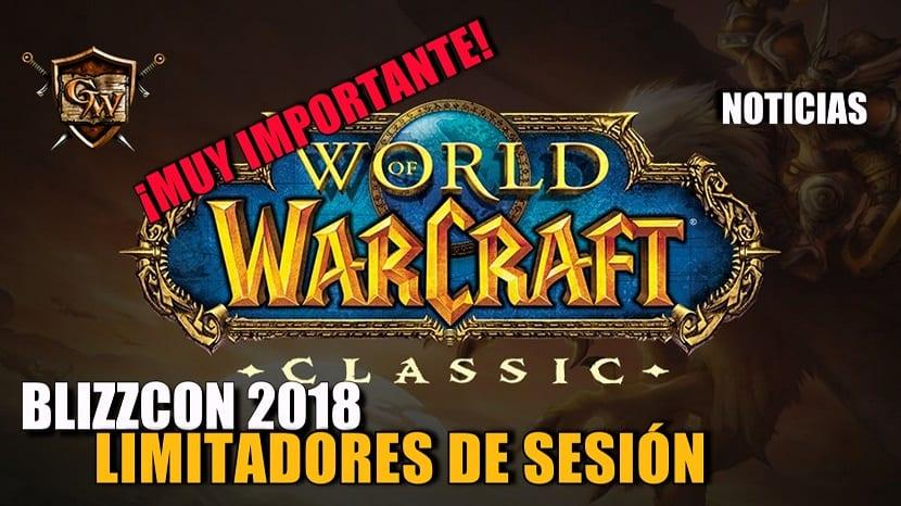 Límites de sesión para la Demo WoW Classic en la BlizzCon 2018
