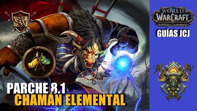 Chamán Elemental - Guía JcJ - Parche 8.1