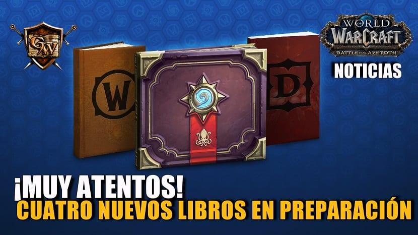 Cuatro nuevos libros coleccionables de Blizzard en preparación