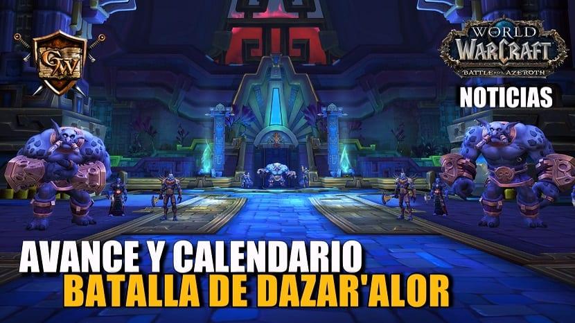 Avance y calendario de la banda Batalla de Dazar'alor