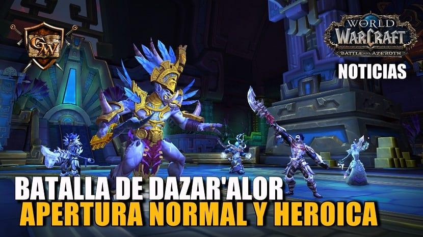 Ya está abierta la banda Batalla de Dazar'alor en normal y heroica