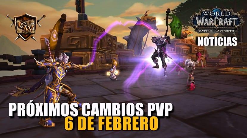 Próximos cambios PvP - 6 de Febrero