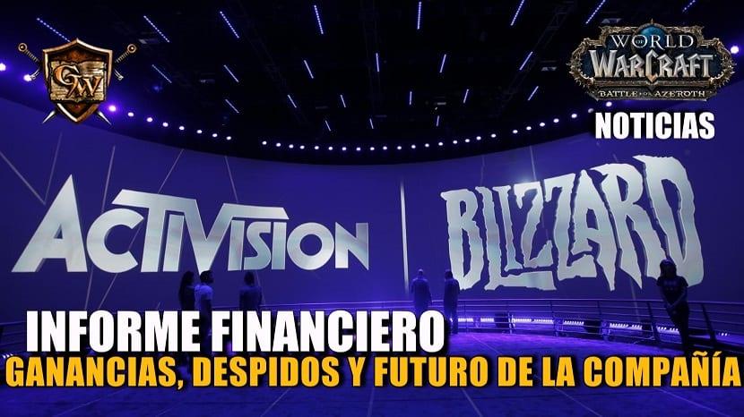 Informe financiero Activision Blizzard 2018 - Despidos, ganancias y futuro de la compañía