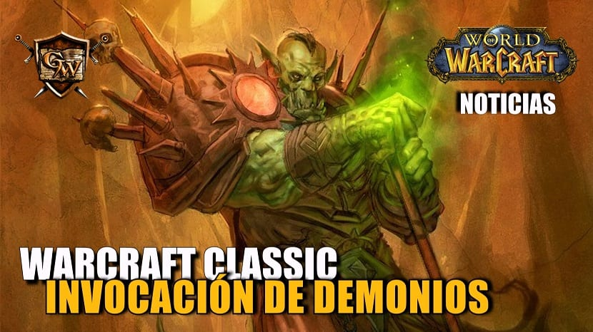 Invocación de Demonios - Warcraft Classic