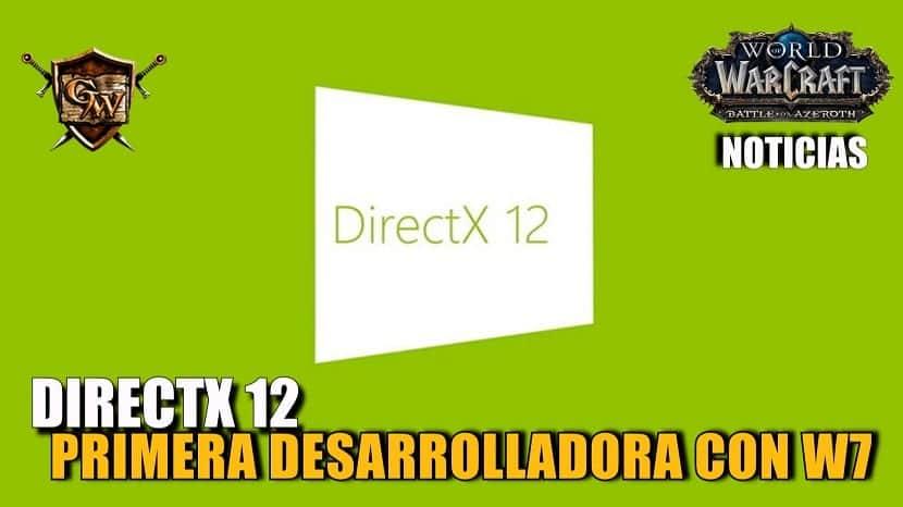 Blizzard se convierte en la primera desarrolladora que permite DirectX 12 en Windows 7