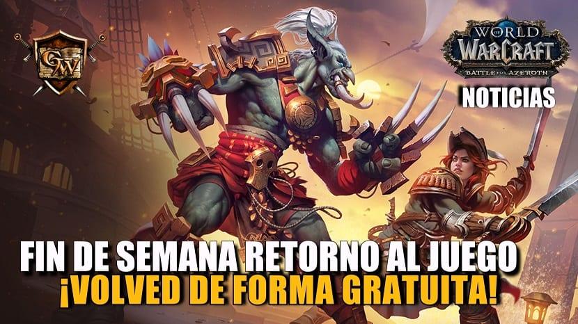 Fin de semana de retorno al juego - ¡Volved de forma gratuita!