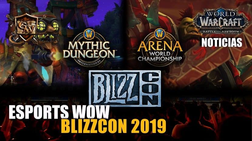 Los esports de WoW en la BlizzCon 2019