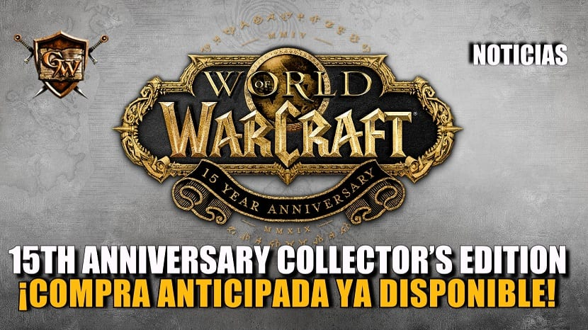 Compra anticipada de la 15th Anniversary Collector's Edition de World of Warcraft
