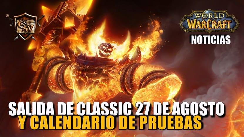Calendario de pruebas y lanzamiento de WoW Classic