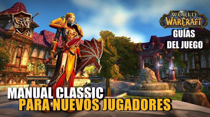 Manual de WoW Classic para jugadores nuevos