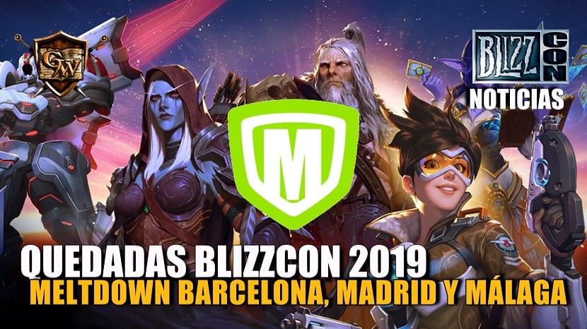 Quedadas para ver la Blizzcon 2019 en Meltdown Barcelona, Madrid y Málaga