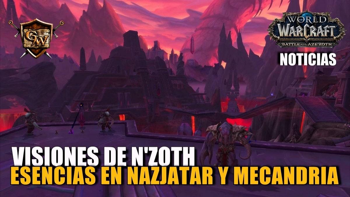 Adquisición de esencias en Mecandria y Nazjatar durante Visiones de N'Zoth