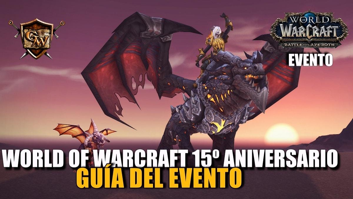 World of Warcraft 15º aniversario - Guía del evento