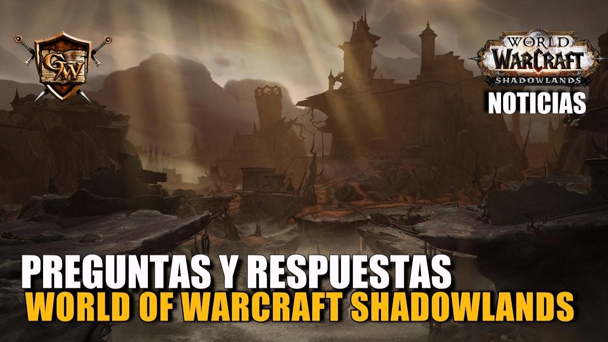World of Warcraft Shadowlands - Preguntas y respuestas