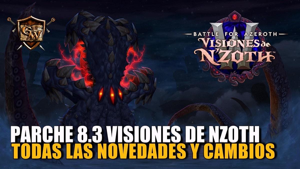 Notas del Parche 8.3: Visiones de N'Zoth - Lo que está por venir