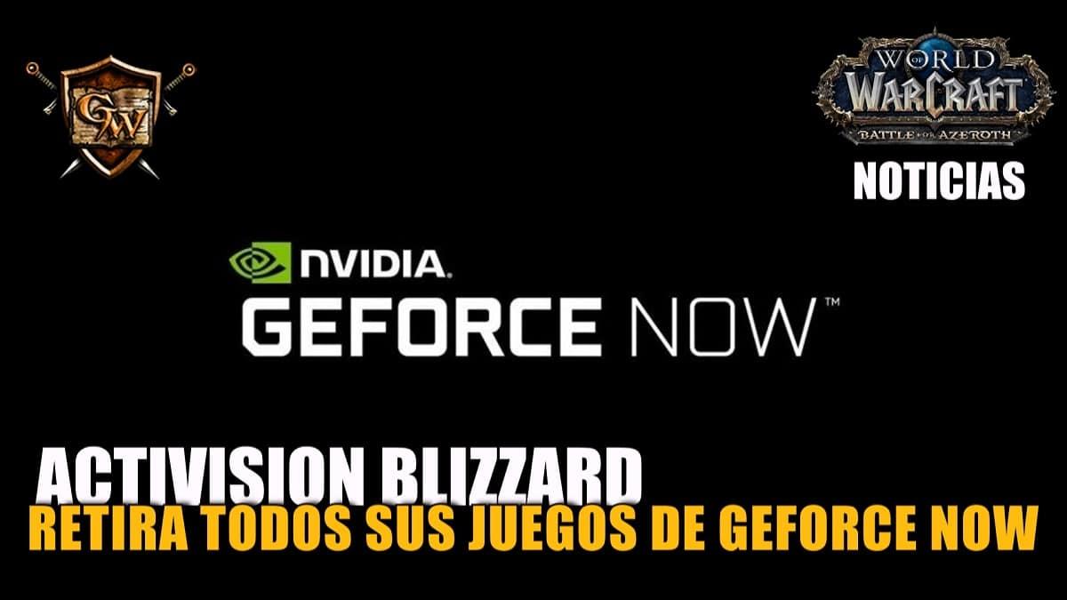 Activision Blizzard retira todos sus juegos de la plataforma GeForce NOW