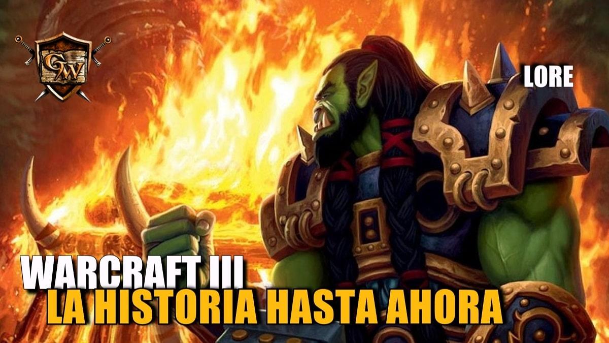 Warcraft III: La historia hasta ahora