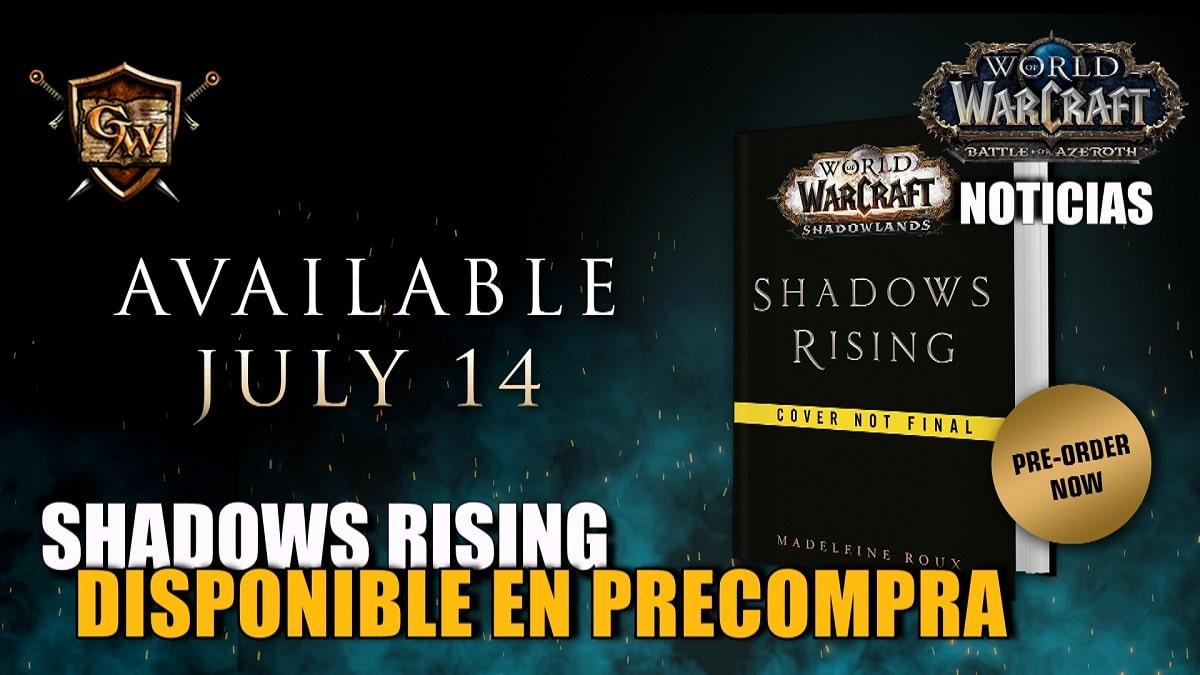 Ya está disponible la precompra de Shadows Rising