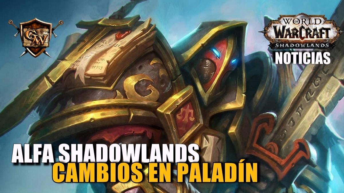 Cambios de Clase del Paladín en el Alfa Shadowlands