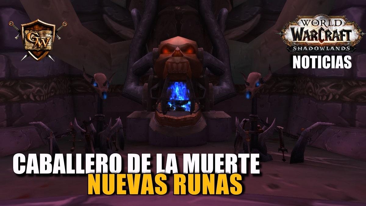 Nuevas runas para Caballero de la muerte - Shadowlands