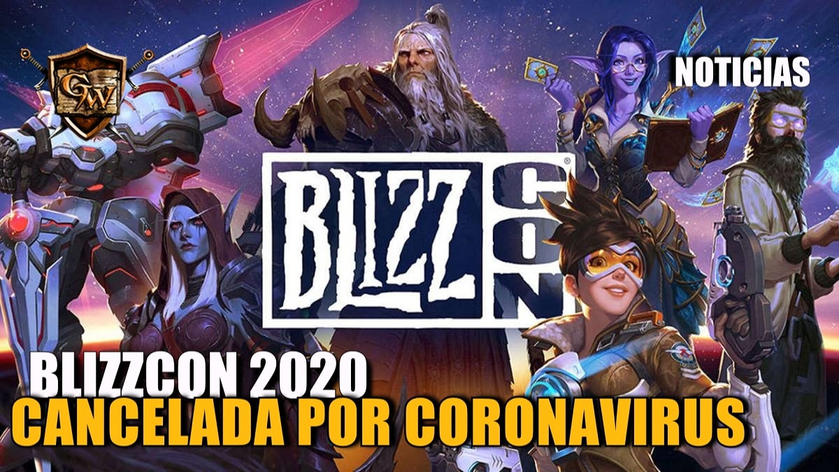 Cancelada la Blizzcon 2020