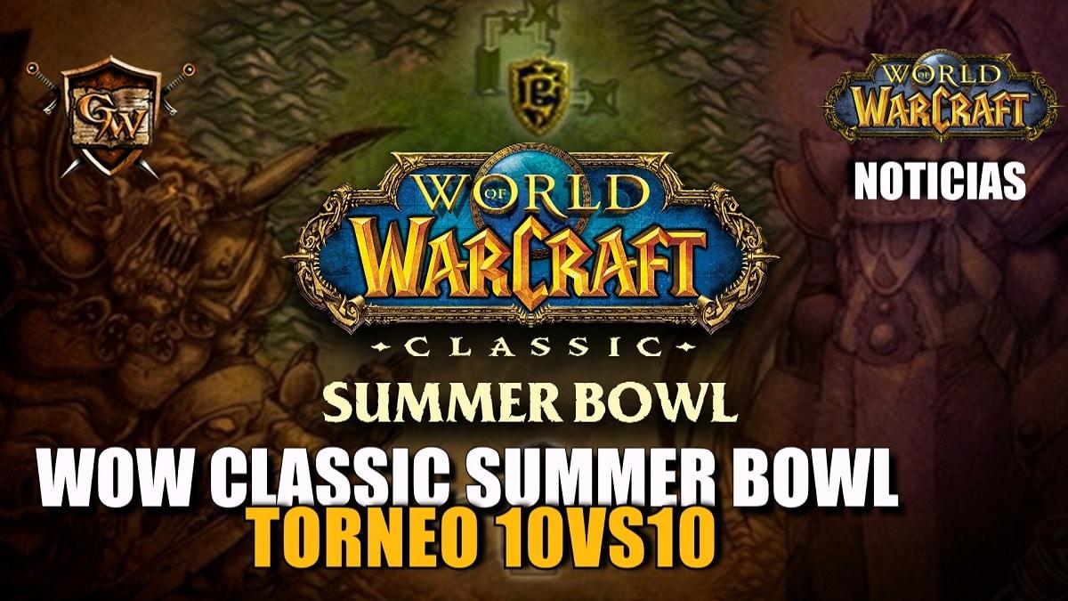 ¡Presentamos el World of Warcraft Classic Summer Bowl!