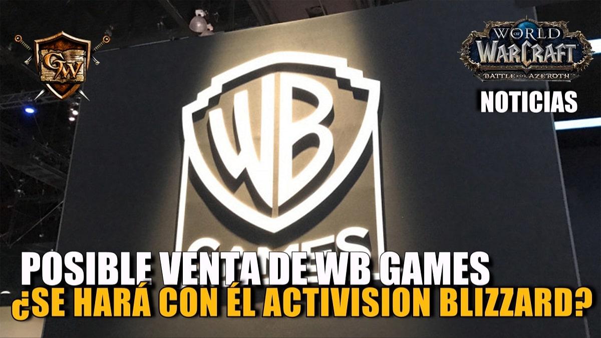 Activision Blizzard posible interesado en la compra de Warner Bros Interactive