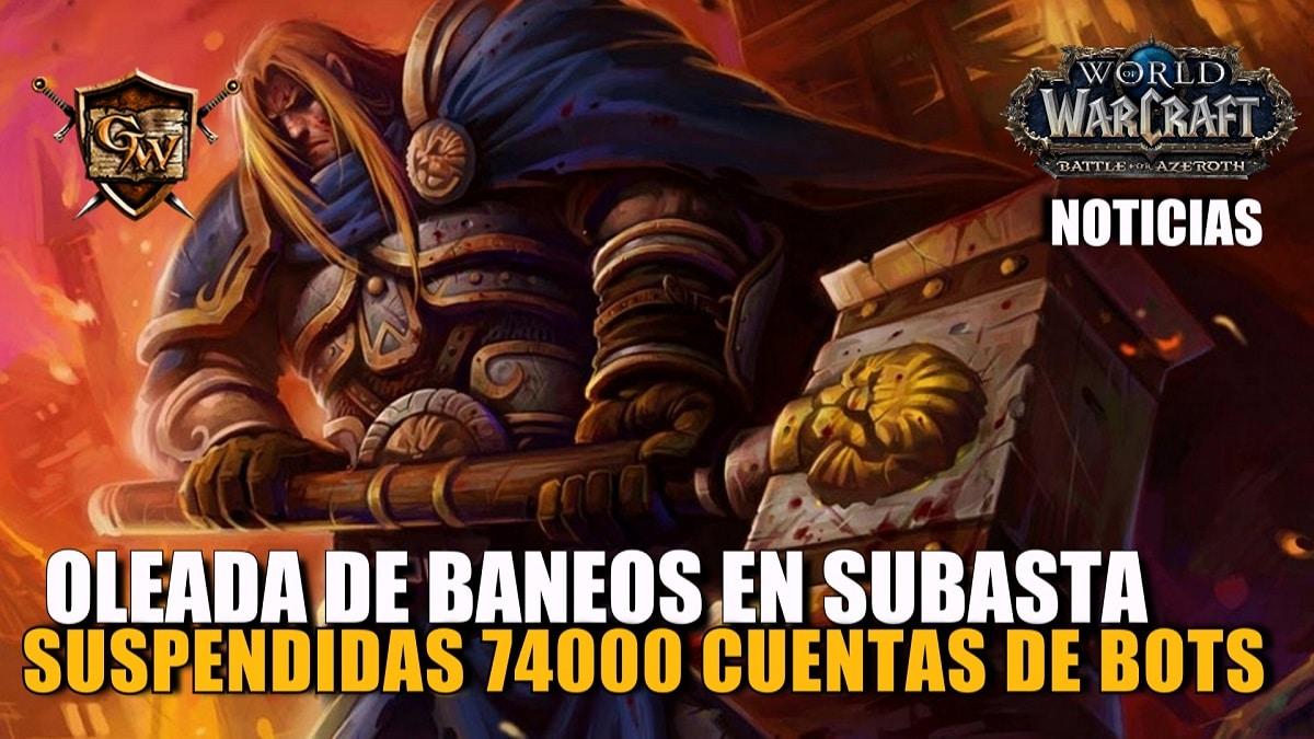 Blizzard banea 74000 cuentas de bots en subasta
