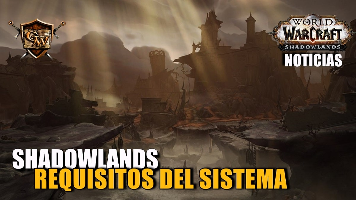 Requisitos de sistema para World of Warcraft: Shadowlands