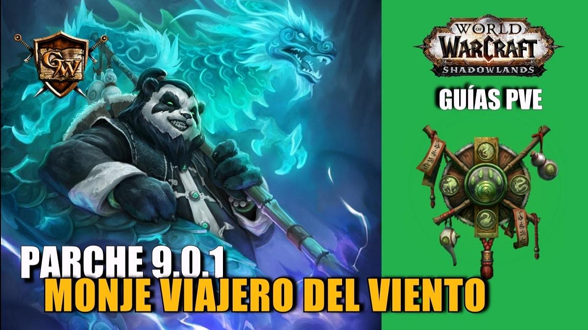 Monje Viajero del Viento – Guía PVE – Parche 9.0.1