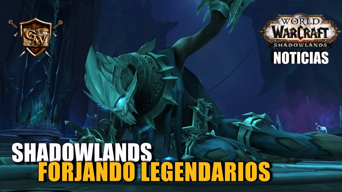 Avance de Shadowlands: forjad vuestros propios objetos legendarios