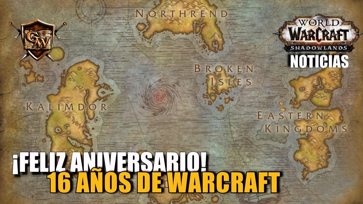 ¡16 años de World of Warcraft!