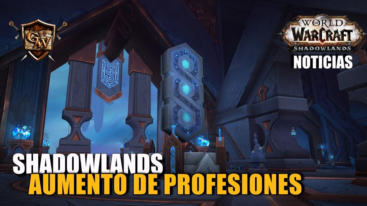 Avance de Shadowlands: aumento de habilidad con las profesiones.
