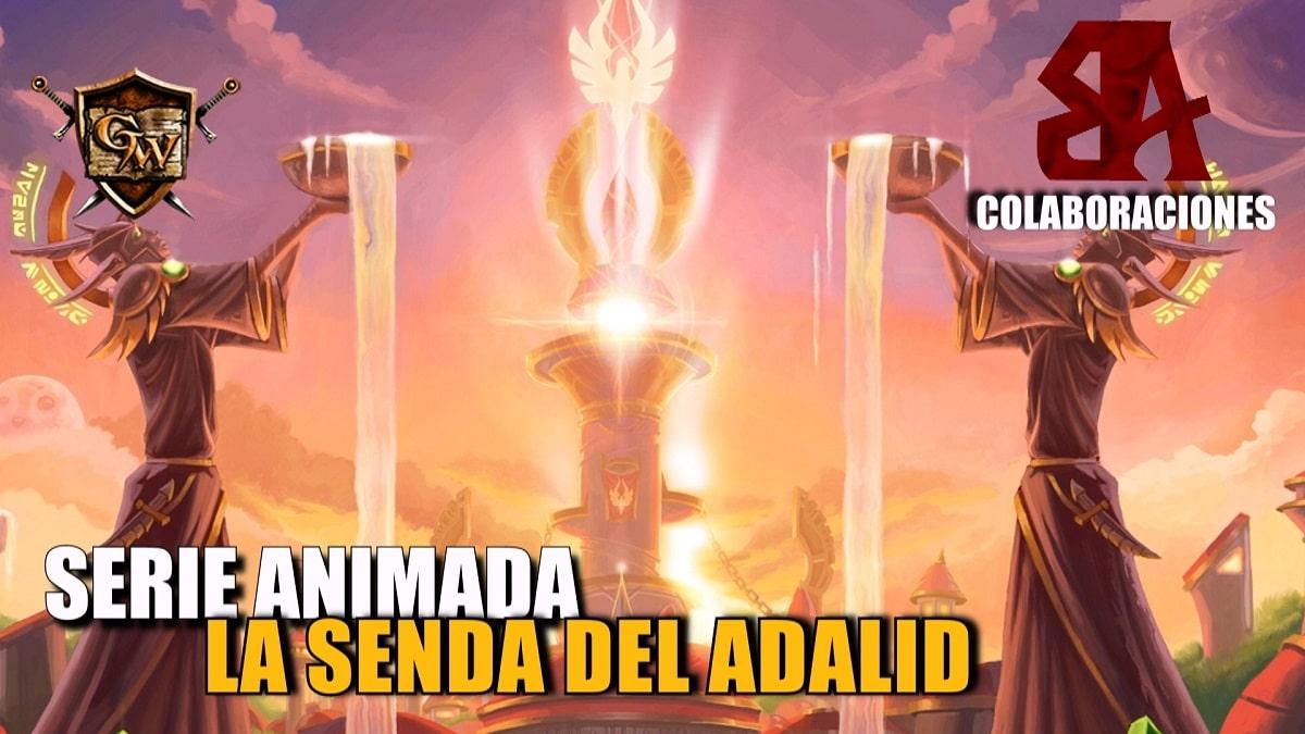 Serie de animación - La Senda Del Adalid