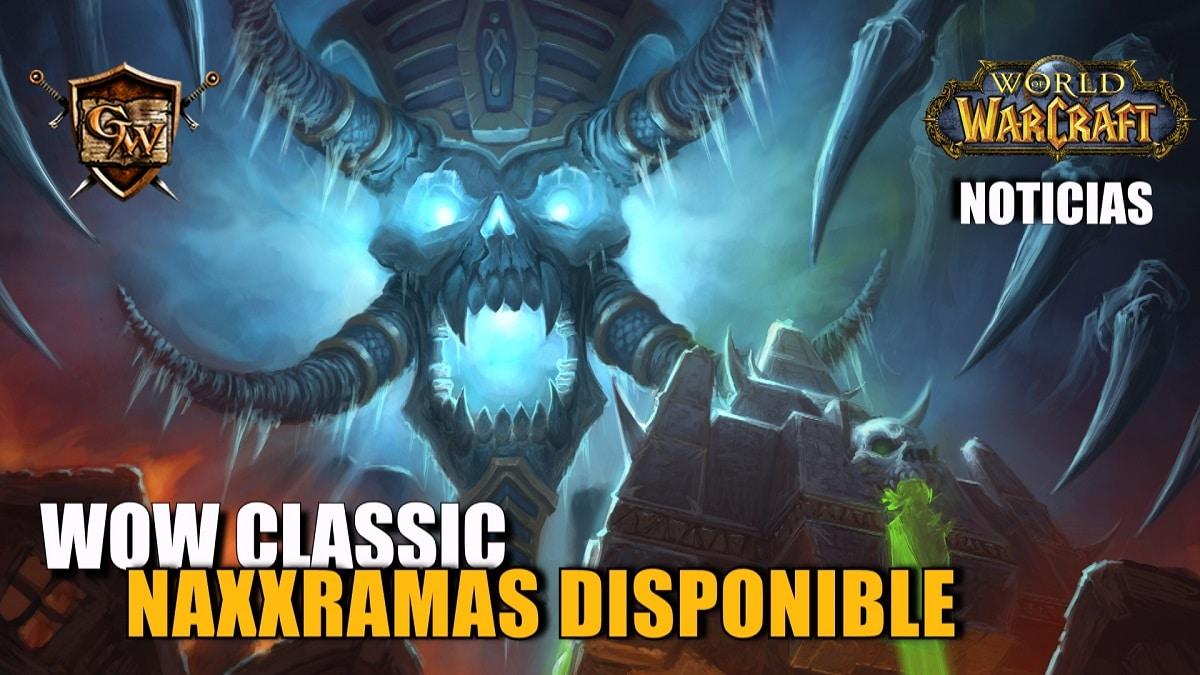 WoW Classic: ¡ya está disponible Naxxramas!