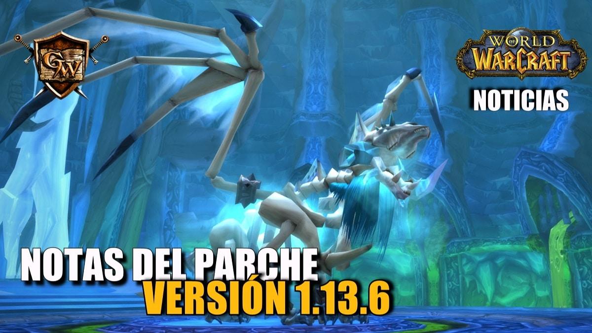 Notas del parche de World of Warcraft Classic: Versión 1.13.6