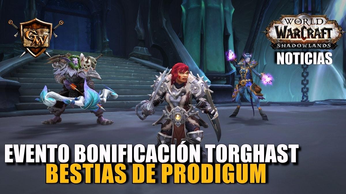 Ya está disponible el evento de bonificación Torghast: Bestias de Prodigum