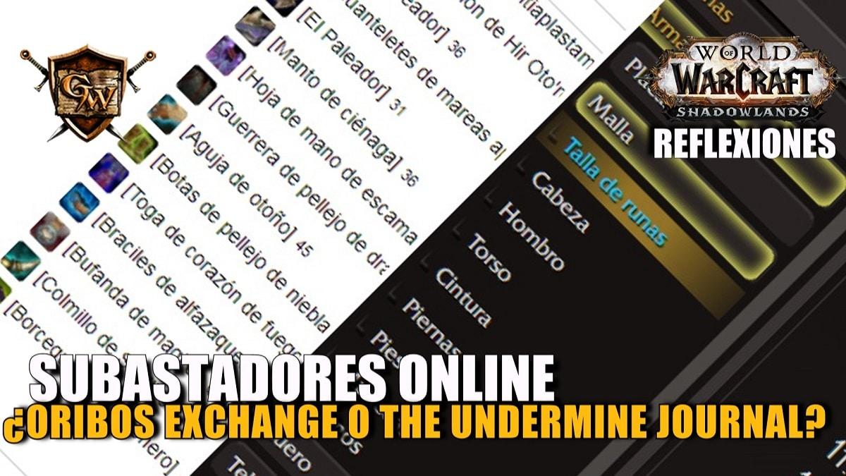 Oribos Exchange o The Undermine Journal ¿Cuál es el mejor visualizador de subastas?