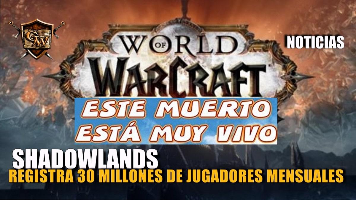 Shadowlands registra 30 millones de jugadores mensuales